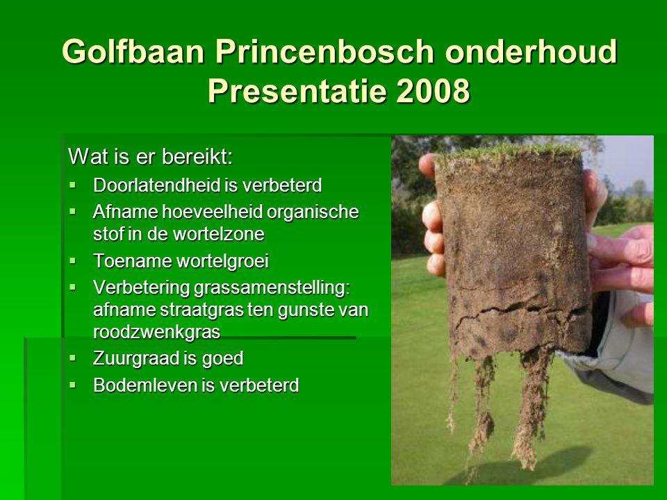 Golfbaan Princenbosch onderhoud Presentatie 2008