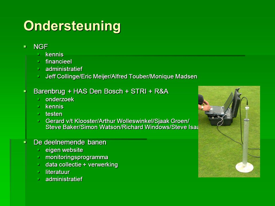 Ondersteuning NGF Barenbrug + HAS Den Bosch + STRI + R&A