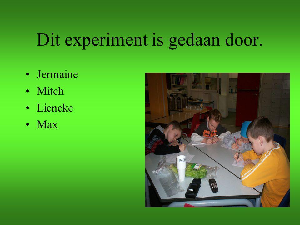 Dit experiment is gedaan door.