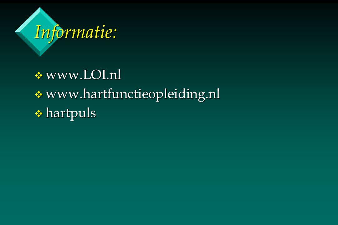 Informatie: www.LOI.nl www.hartfunctieopleiding.nl hartpuls