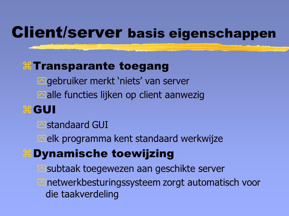 Client/server basis eigenschappen