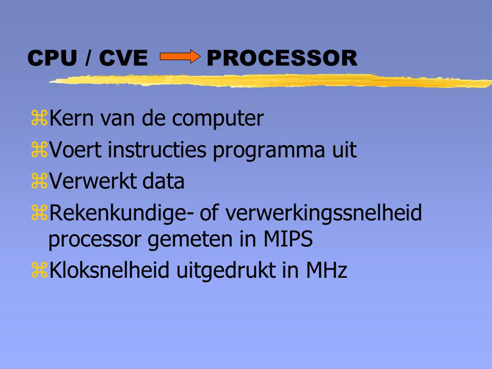 CPU / CVE PROCESSOR Kern van de computer