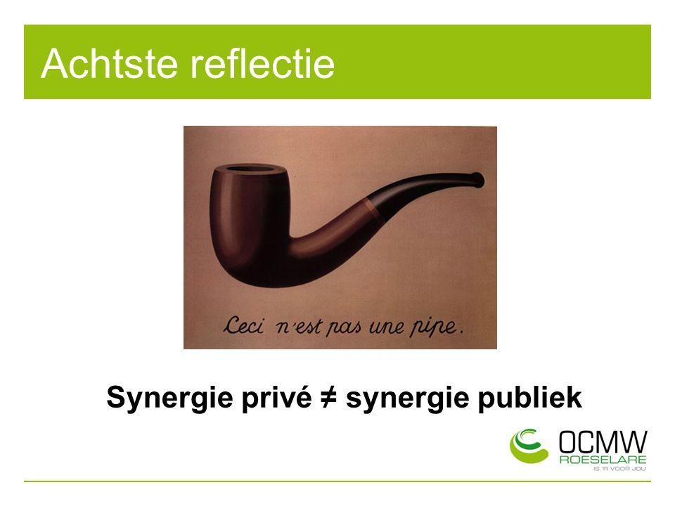 Synergie privé ≠ synergie publiek