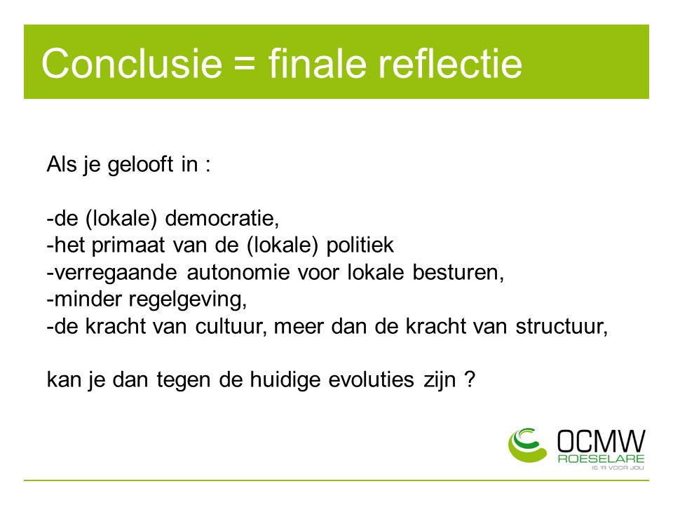 Conclusie = finale reflectie