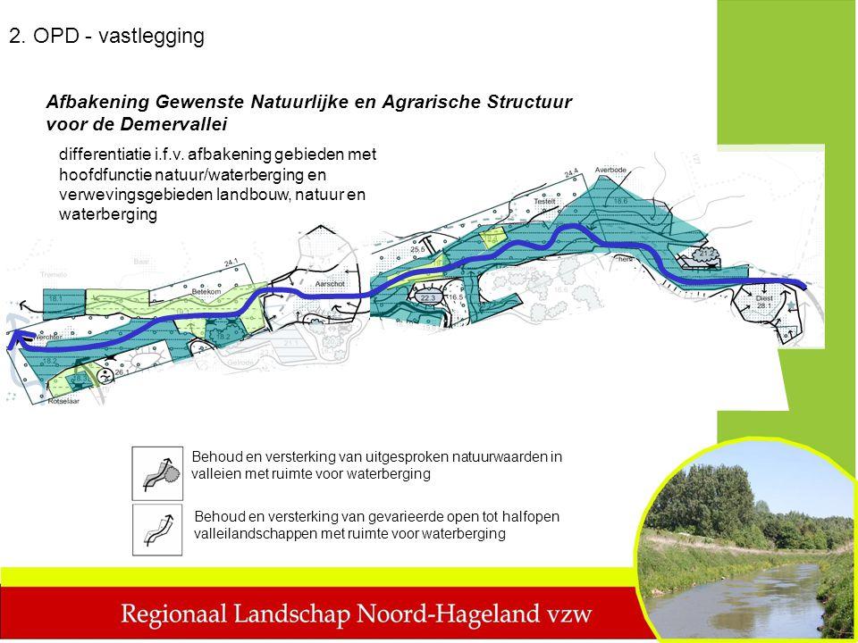 2. OPD - vastlegging Afbakening Gewenste Natuurlijke en Agrarische Structuur voor de Demervallei.