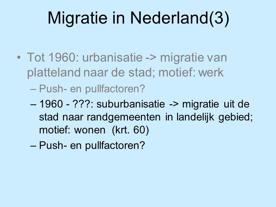 Migratie in Nederland(3)