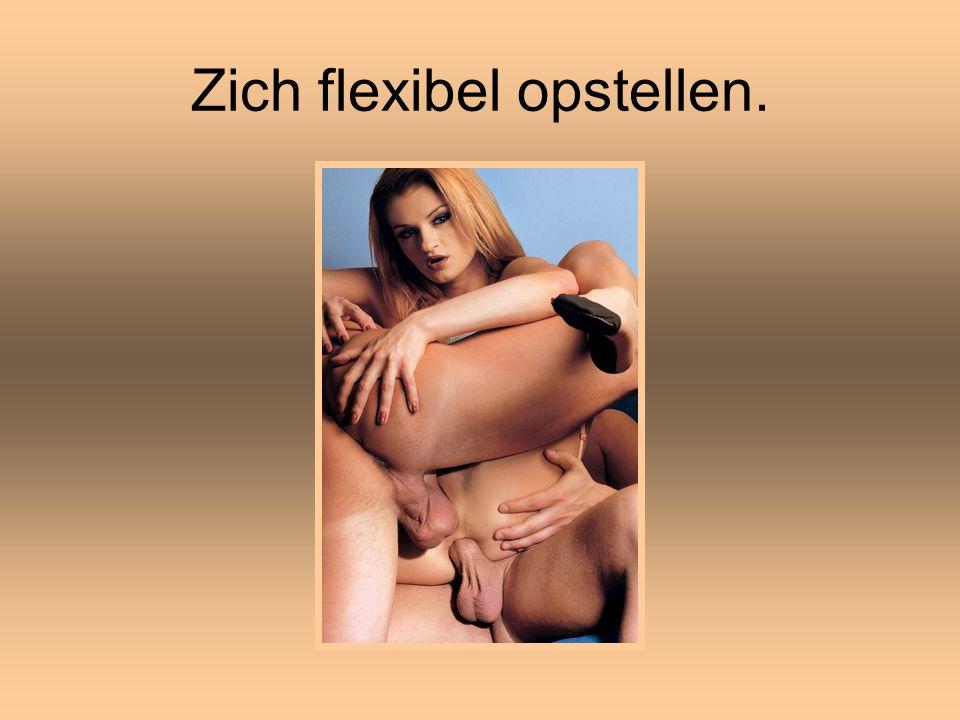Zich flexibel opstellen.