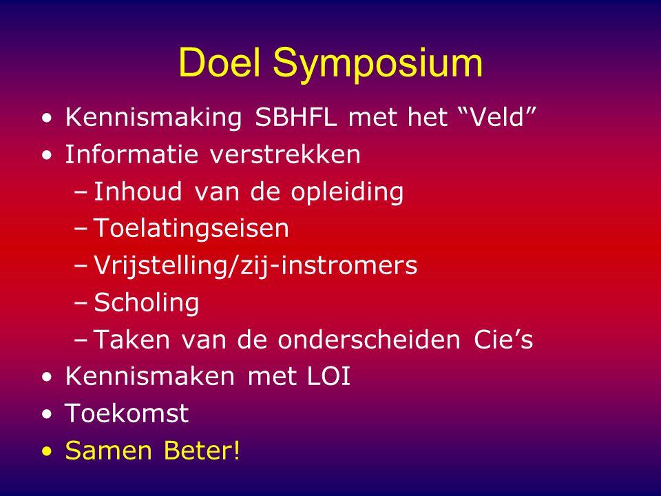 Doel Symposium Kennismaking SBHFL met het Veld