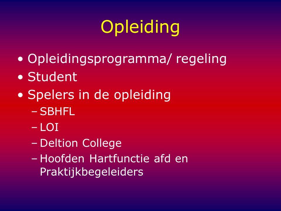 Opleiding Opleidingsprogramma/ regeling Student
