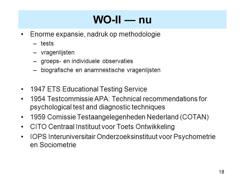 WO-II — nu Enorme expansie, nadruk op methodologie