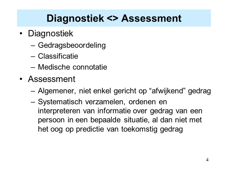 Diagnostiek <> Assessment