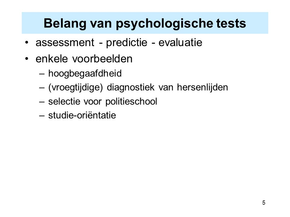 Belang van psychologische tests