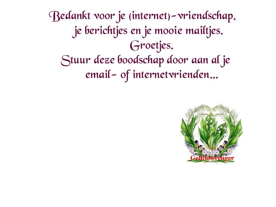 Bedankt voor je (internet)-vriendschap,