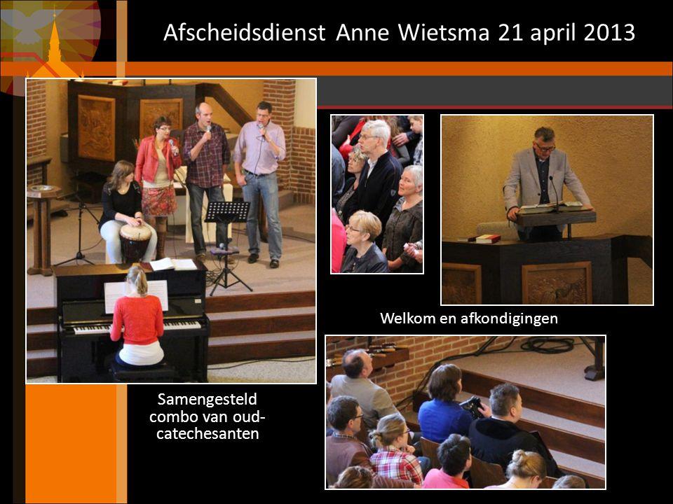 Afscheidsdienst Anne Wietsma 21 april 2013