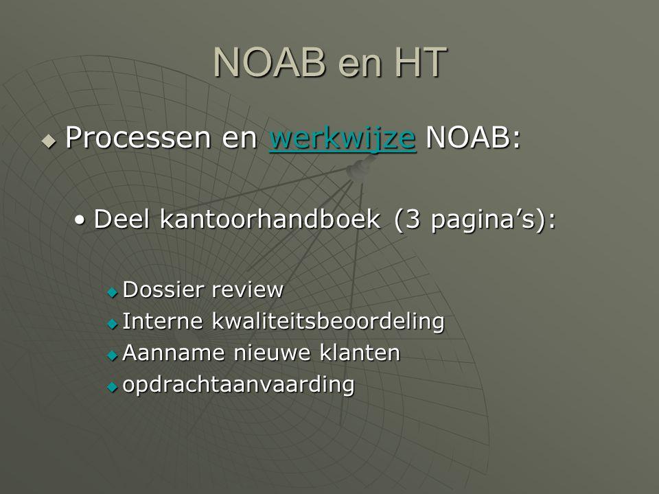 NOAB en HT Processen en werkwijze NOAB: