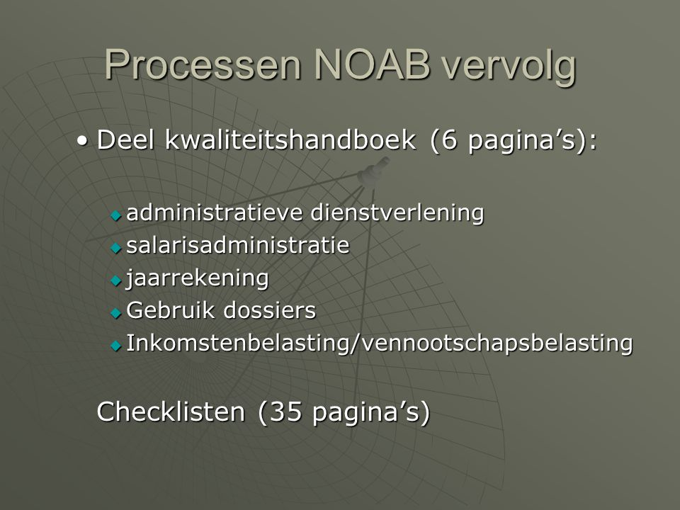 Processen NOAB vervolg