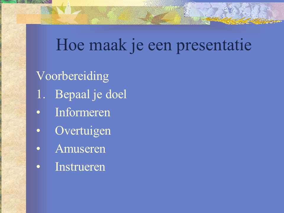 Hoe maak je een presentatie
