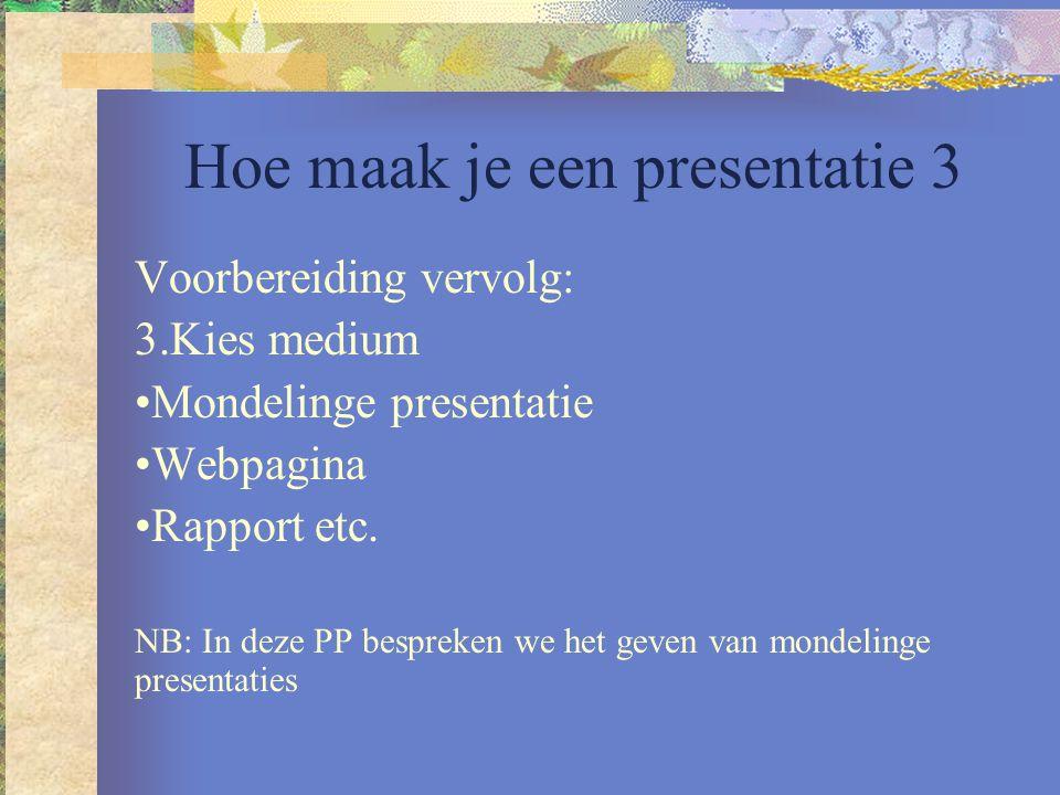 Hoe maak je een presentatie 3