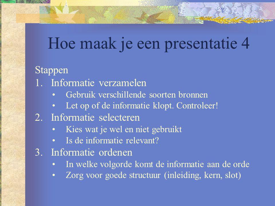Hoe maak je een presentatie 4