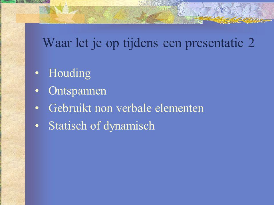 Waar let je op tijdens een presentatie 2
