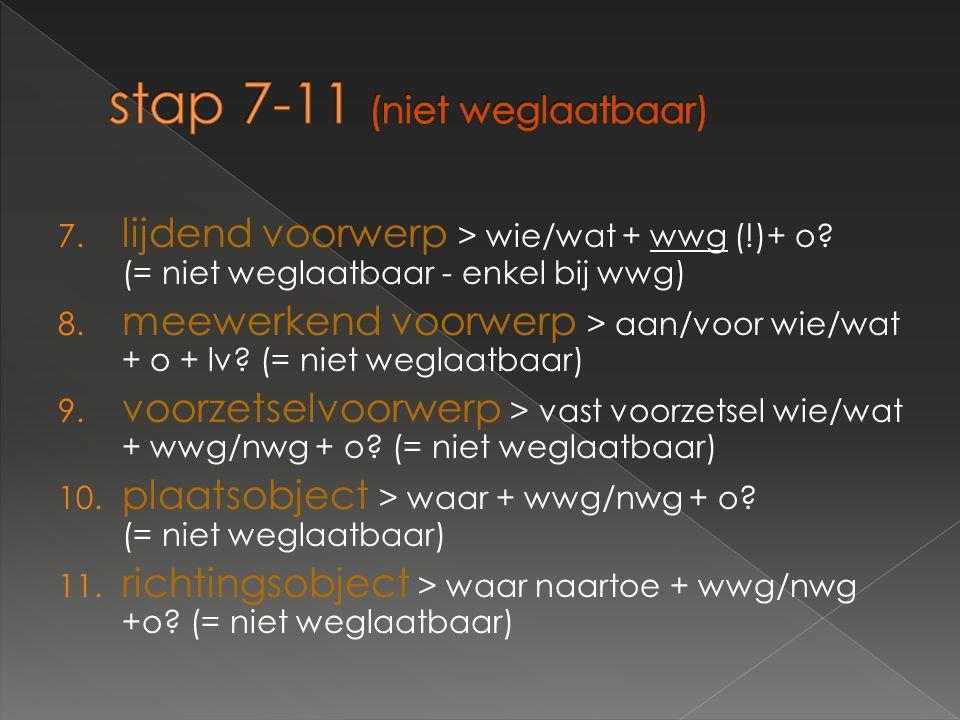 stap 7-11 (niet weglaatbaar)
