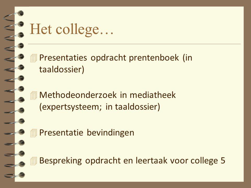 Het college… Presentaties opdracht prentenboek (in taaldossier)