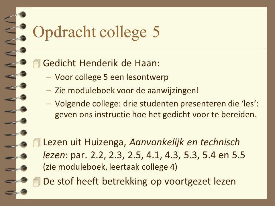 Opdracht college 5 Gedicht Henderik de Haan: