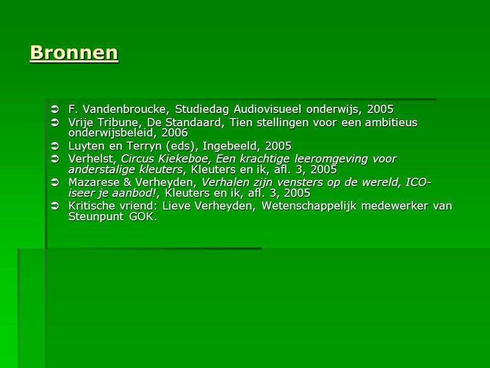 Bronnen F. Vandenbroucke, Studiedag Audiovisueel onderwijs, 2005