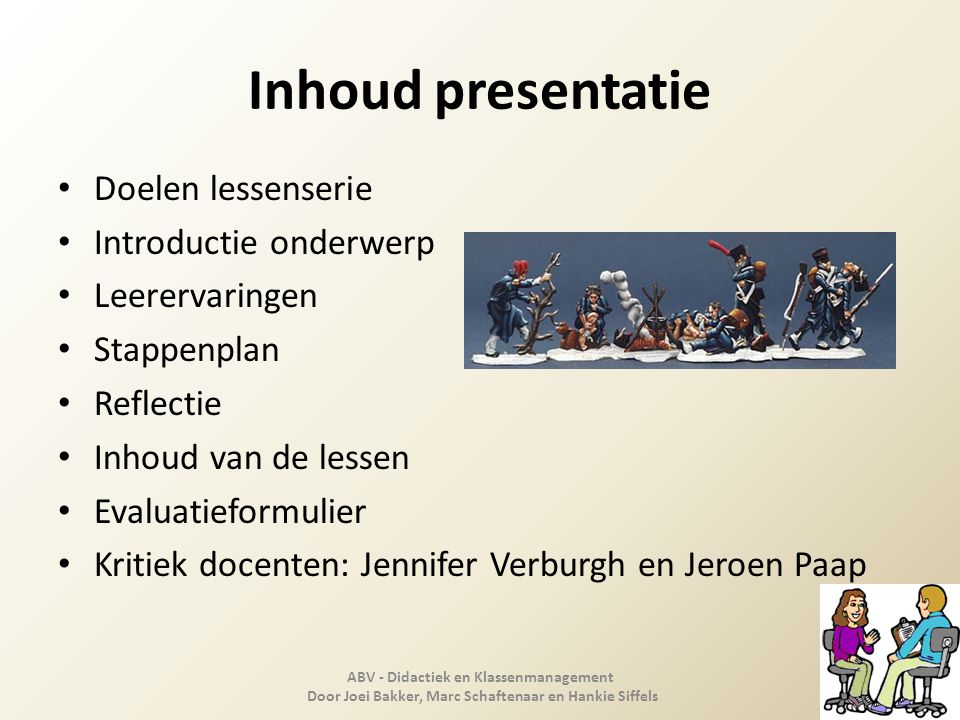 Inhoud presentatie Doelen lessenserie Introductie onderwerp