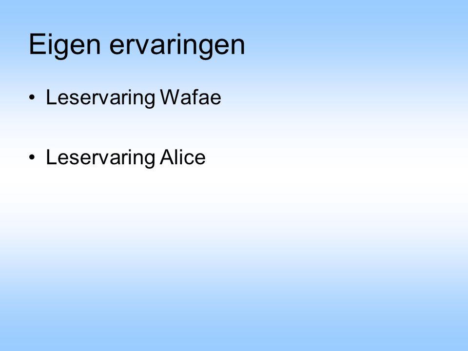 Eigen ervaringen Leservaring Wafae Leservaring Alice
