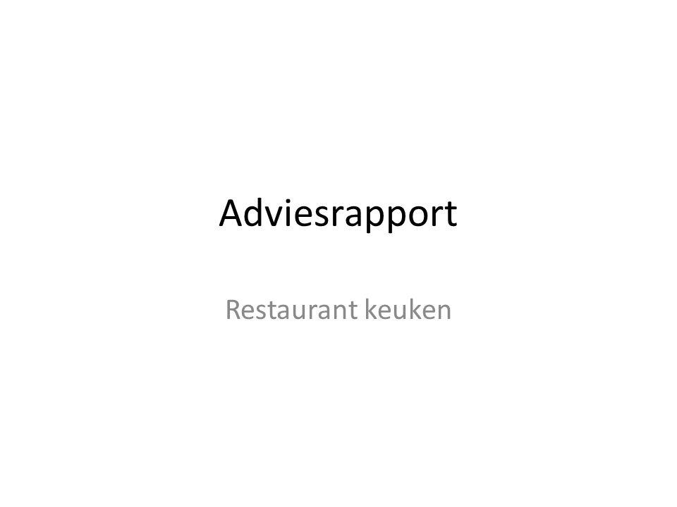 Adviesrapport Restaurant keuken