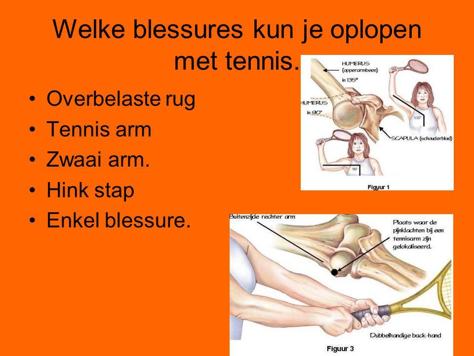 Welke blessures kun je oplopen met tennis.
