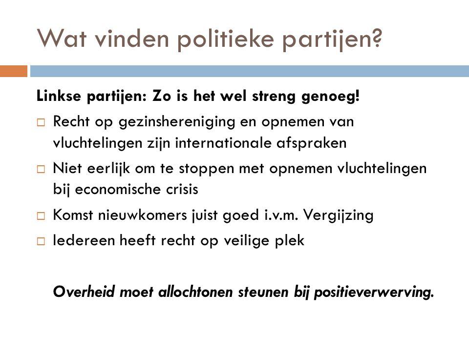 Wat vinden politieke partijen