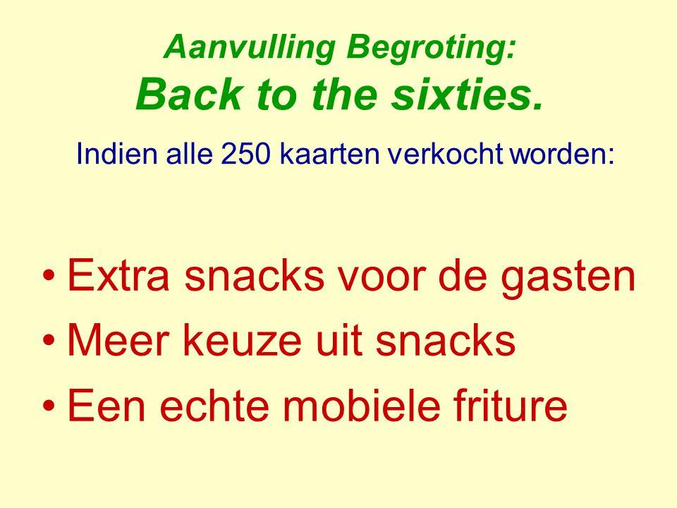 Extra snacks voor de gasten Meer keuze uit snacks