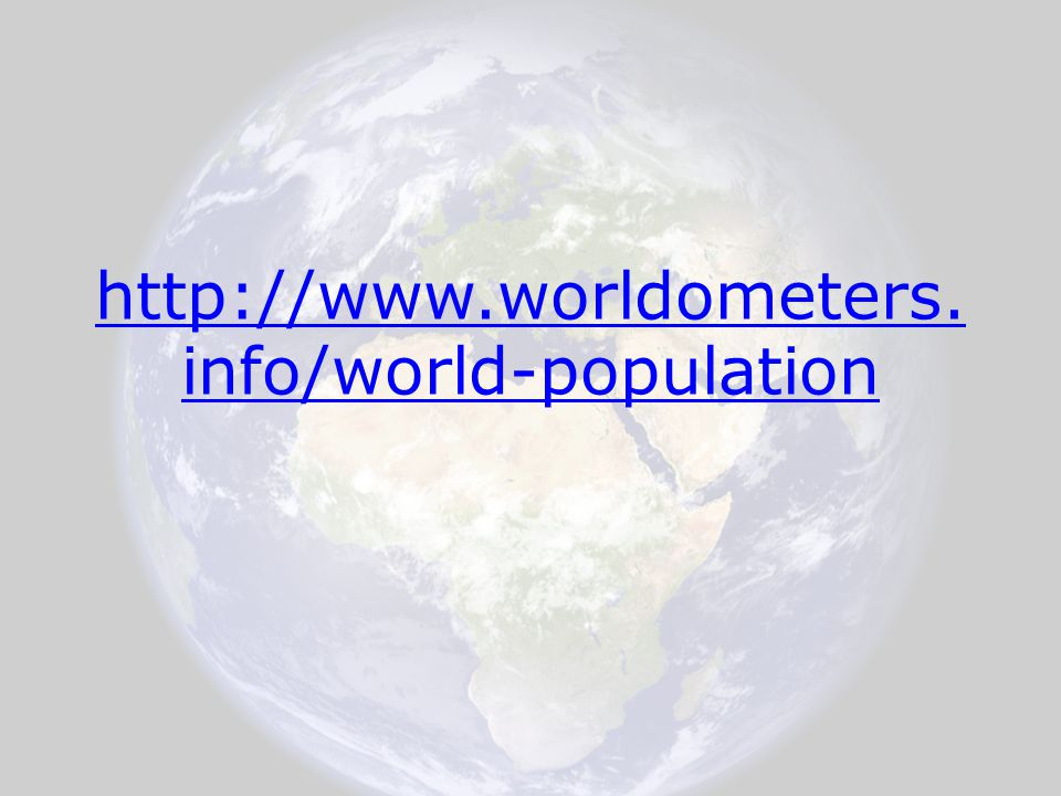 http://www.worldometers.info/world-population