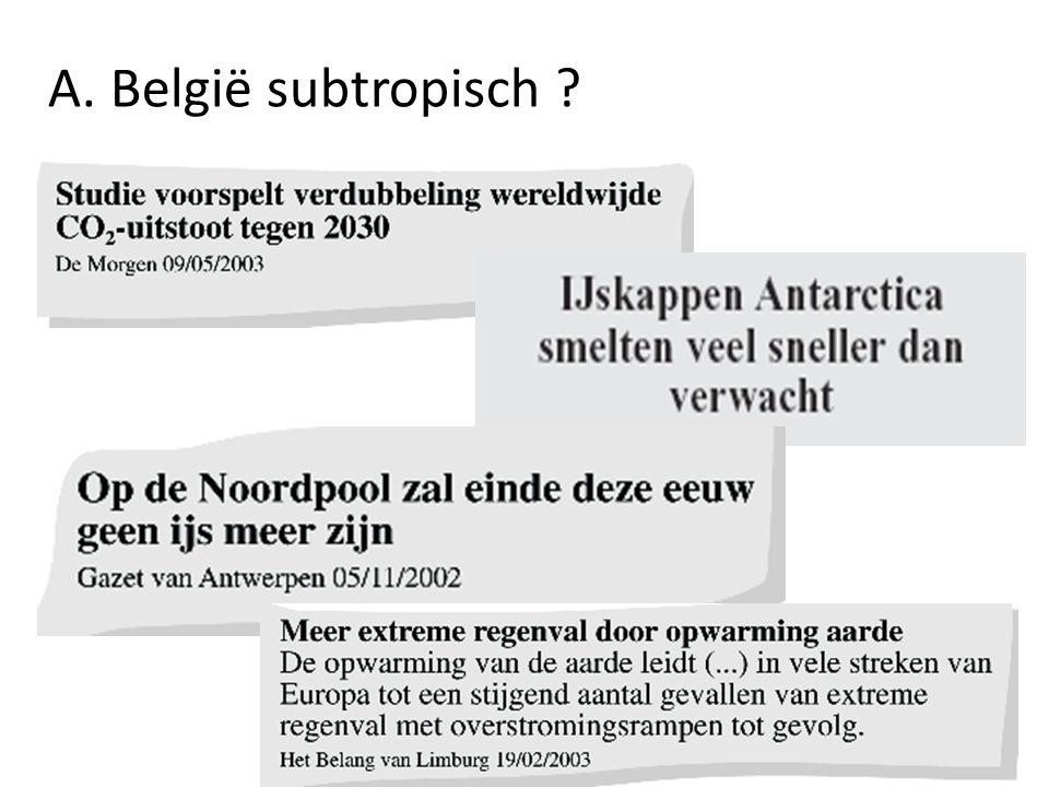 A. België subtropisch