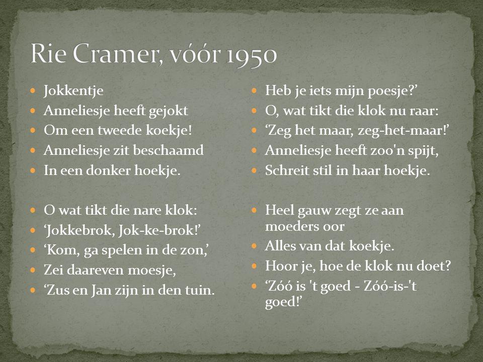 Rie Cramer, vóór 1950 Jokkentje Anneliesje heeft gejokt