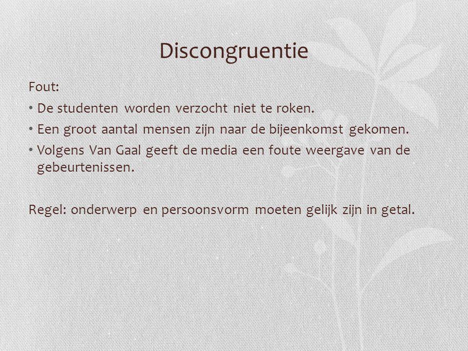 Discongruentie Fout: De studenten worden verzocht niet te roken.
