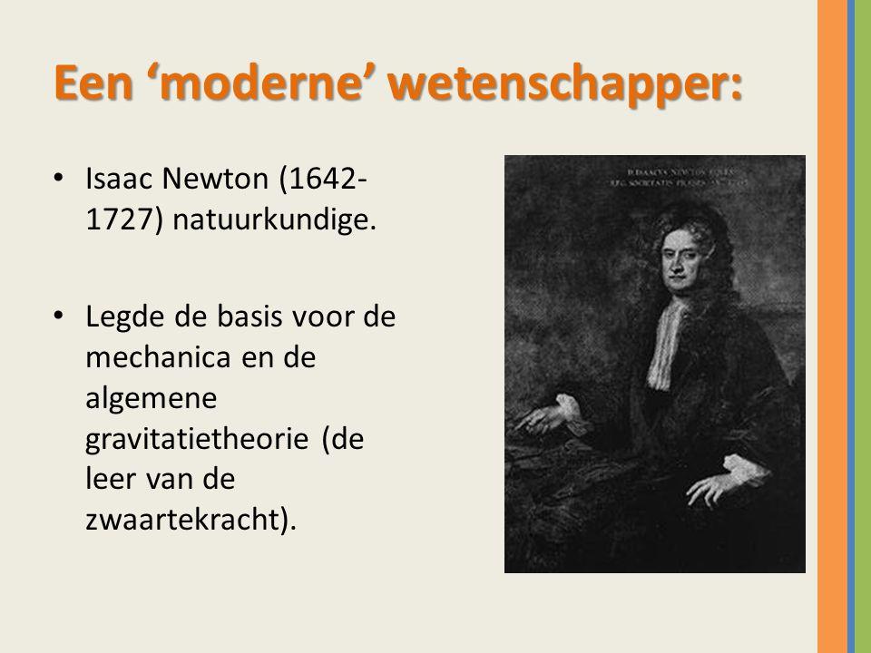 Een 'moderne' wetenschapper: