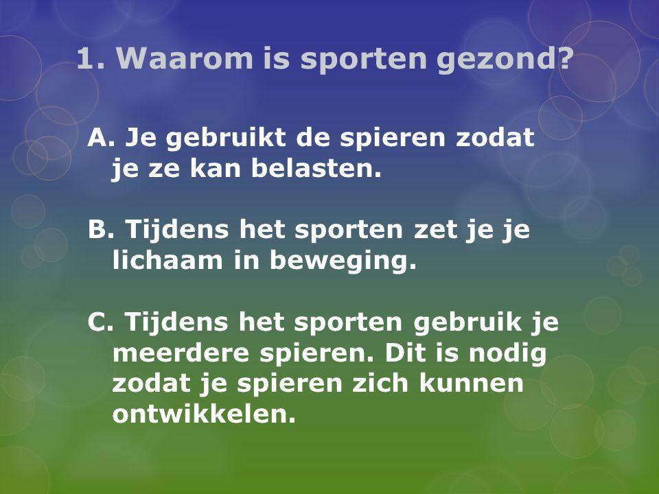 1. Waarom is sporten gezond