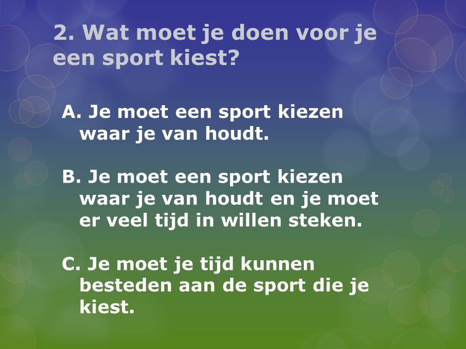 2. Wat moet je doen voor je een sport kiest