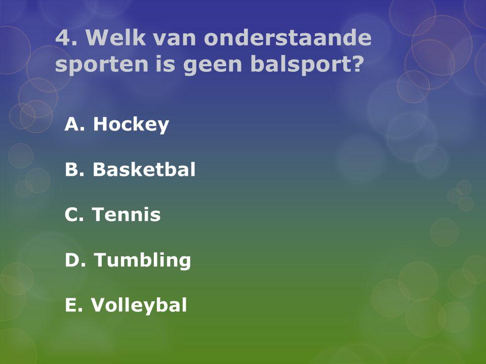 4. Welk van onderstaande sporten is geen balsport
