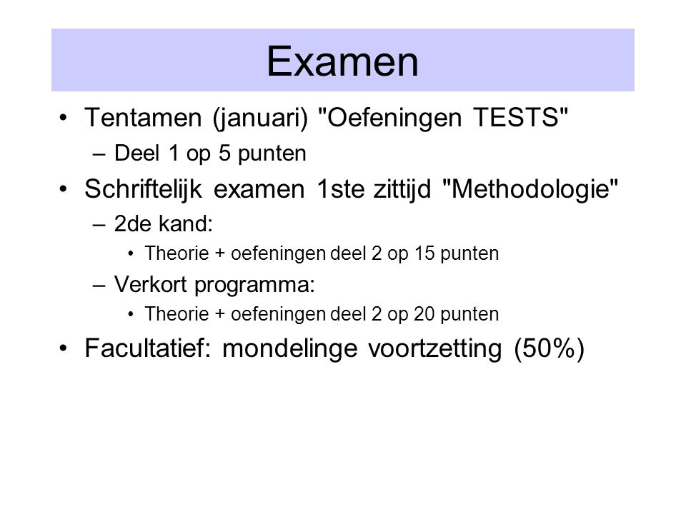 Examen Tentamen (januari) Oefeningen TESTS