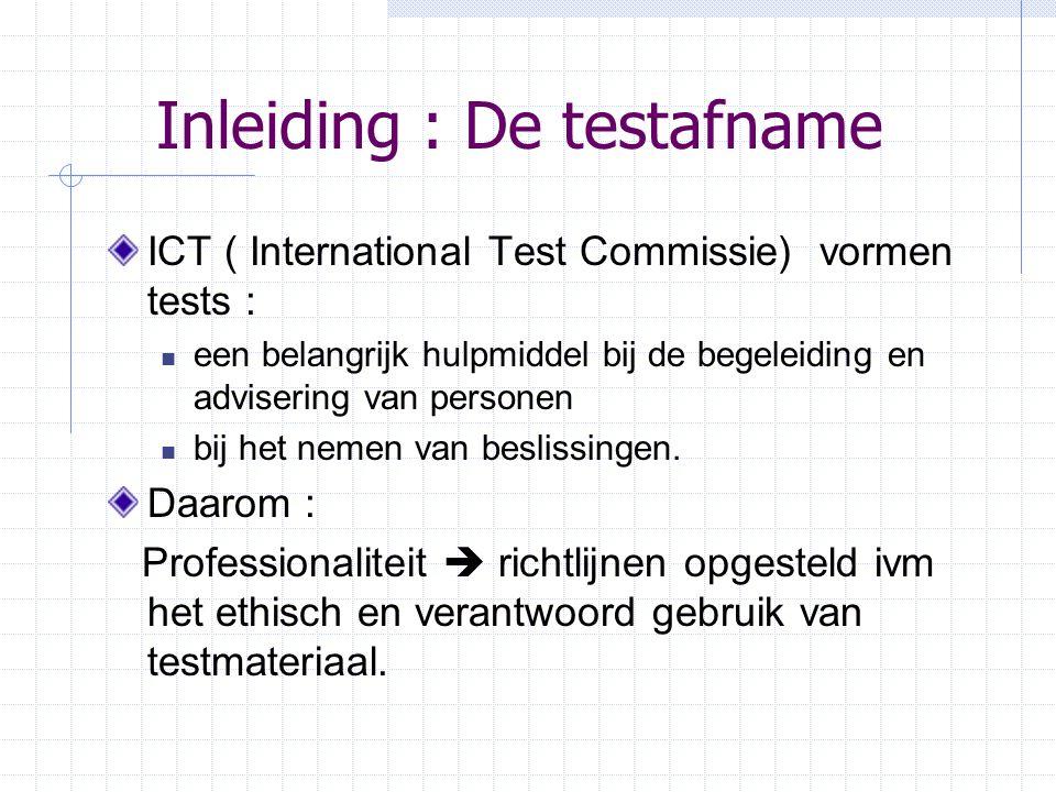 Inleiding : De testafname
