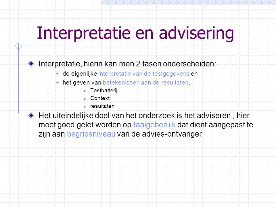 Interpretatie en advisering