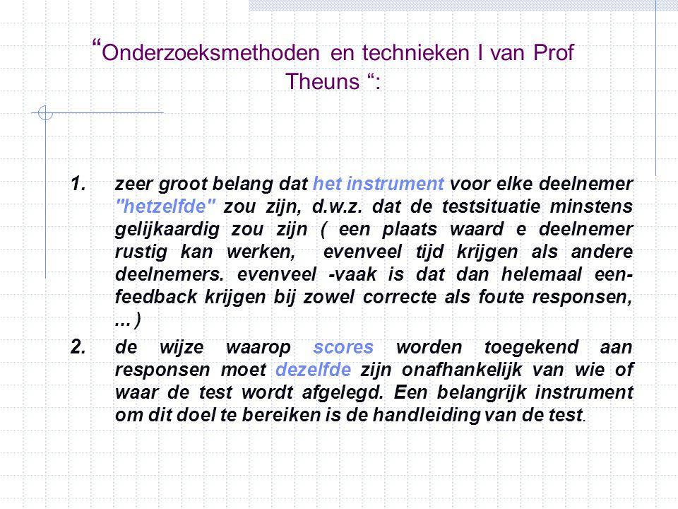 Onderzoeksmethoden en technieken I van Prof Theuns :