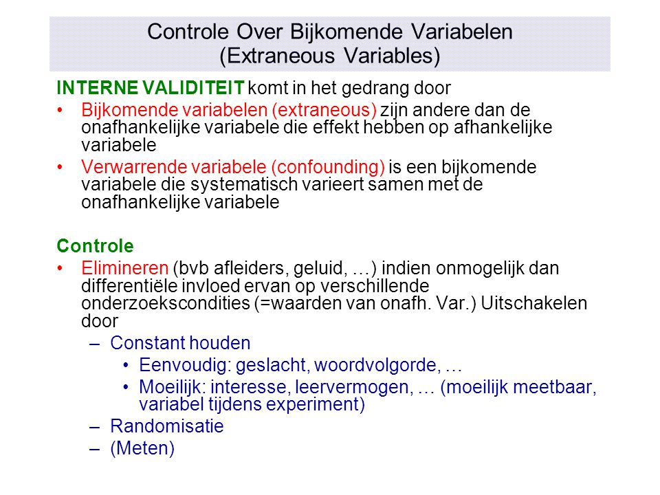 Controle Over Bijkomende Variabelen (Extraneous Variables)