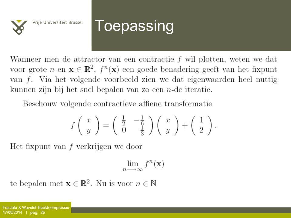 Toepassing Fractale & Wavelet Beeldcompressie 5/04/2017 | pag. 26