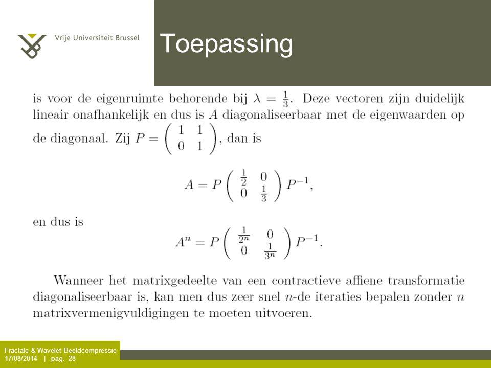 Toepassing Fractale & Wavelet Beeldcompressie 5/04/2017 | pag. 28