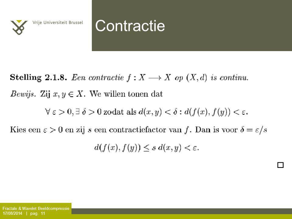 Contractie Fractale & Wavelet Beeldcompressie 5/04/2017 | pag. 11